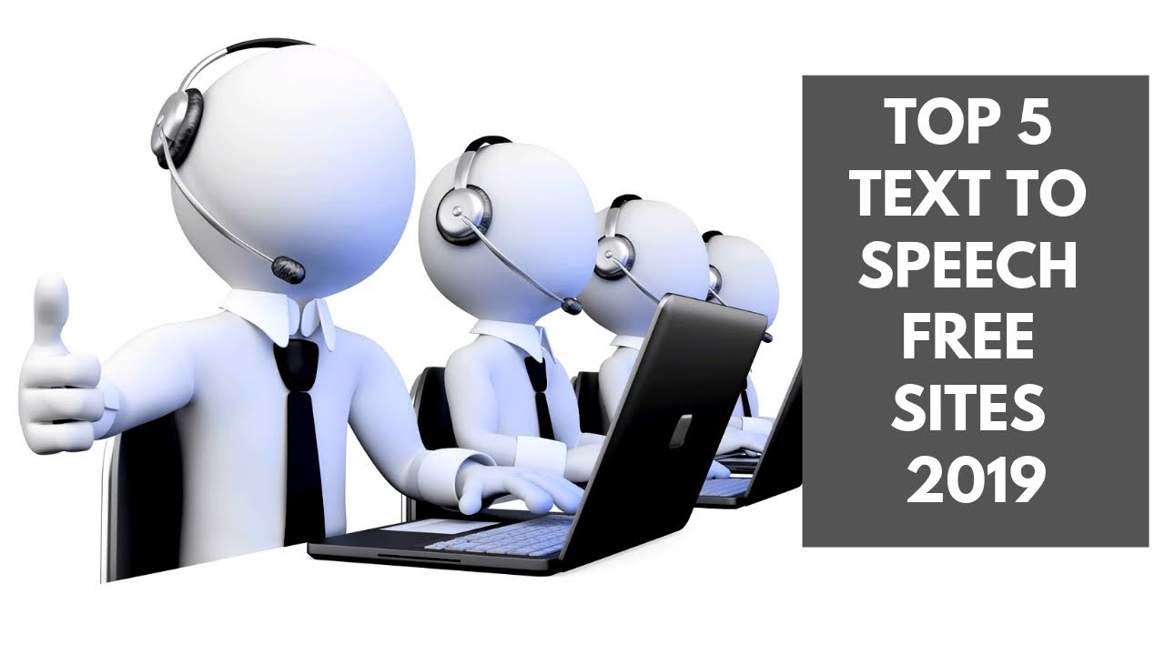 Top 5 Text to Speech Online for Free 2019