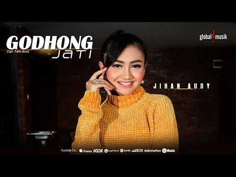 Jihan Audy – Godhong Jati