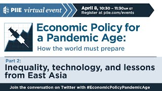 Economic policy for a pandemic age: Inequality, technology, and lessons from East Asia