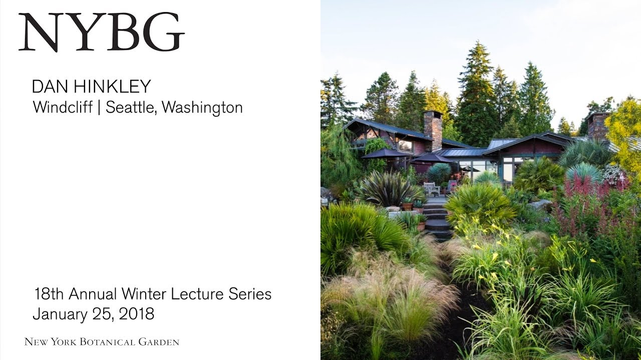 Winter Lecture Series Dan Hinkley Woodcliff Youtube