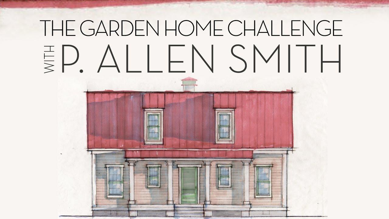 P Allen Smith Home Garden