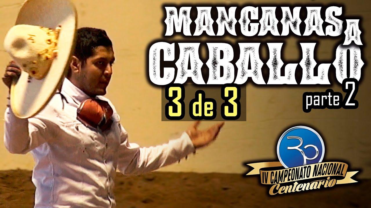 MANGANAS A CABALLO 3 de 3 parte 2 - IV Campeonato Centenario 2020