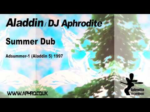 Aladdin / DJ Aphrodite - Summer Dub