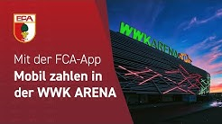 19/20 // Mit der FCA-App // Mobil zahlen in der WWK ARENA