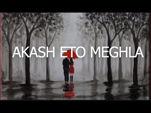 Akash Eto Meghla (Cover)