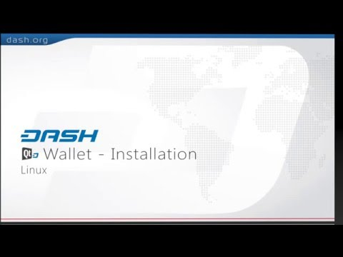 Dash: QT Wallet Installation Guide - Linux = G15E01