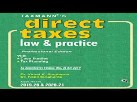 Direct Taxes Law And Practice (Professional Edition) AY 2020-21 By Taxmann
