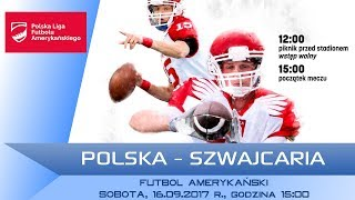 POLAND - SWITZERLAND / LIVE / American Football [16/09/2017] thumbnail