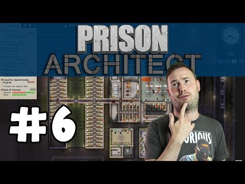Sips Plays Prison Architect (5/8/17) - #6 - It's Heating Up