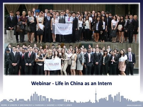 2014 Europe Webinar Series - Life in China as an Intern