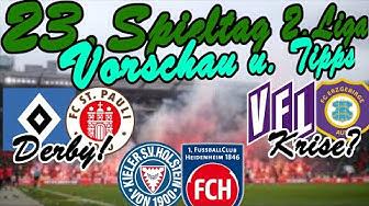 23.Spieltag 2.Liga Vorschau + TIPPS / Hamburger-Derby + Abstiegskracher in Dresden + Verfolgerduell