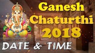 2018 Ganesh Chaturthi  Date & Time...