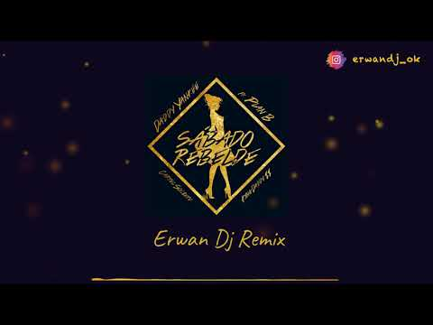 👑 Daddy Yankee ft. Plan B - Sábado Rebelde (Erwan Dj Remix)