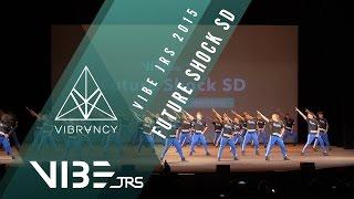 VIBE JRS 2015 | Future Shock SD [Official @VIBRVNCY 4K] #VIBEJRS2015