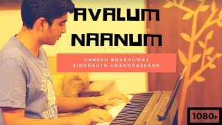 Download Hindi Video Songs - Avalum naanum - Video song Cover | Ganesh Bharadwaj Ft. Siddharth Chandrasekar  (On piano)