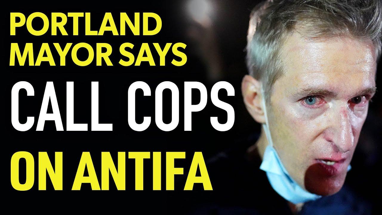 LOL: Portland Mayor Pleads To CALL COPS On Antifa!