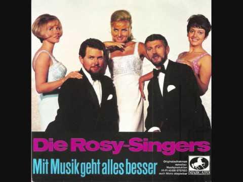 Mit Musik geht alles besser / Die Rosy-Singers.