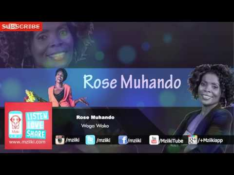 Woga Wako | Rose Muhando | Official Audio