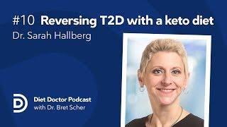 Diet Doctor Podcast #10 —  Dr. Sarah Hallberg