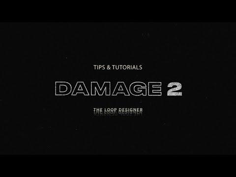 The Loop Designer | Damage 2 Tips & Tutorials | Heavyocity