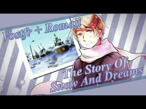 【apヘタリア】the-story-of-snow-and-dreams-(vostfr-+-romaji)