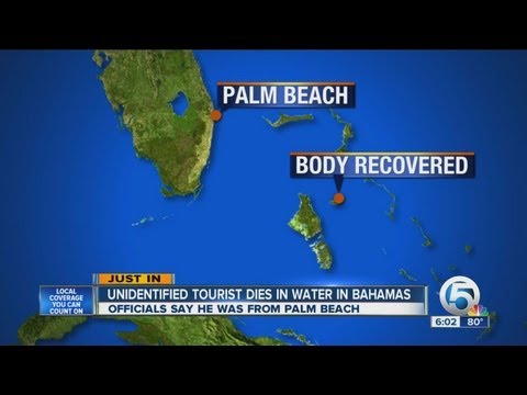 Unidentified Palm Beach Florida tourist dies in water in Bahamas