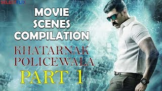 Khatarnak Policewala ( Hindi Dubbed) | Movie Scenes Compilation - Part 1 | Arun Vijay