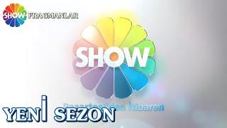 Pazartesi'den itibaren Show TV'de yeni sezon başlıyor!