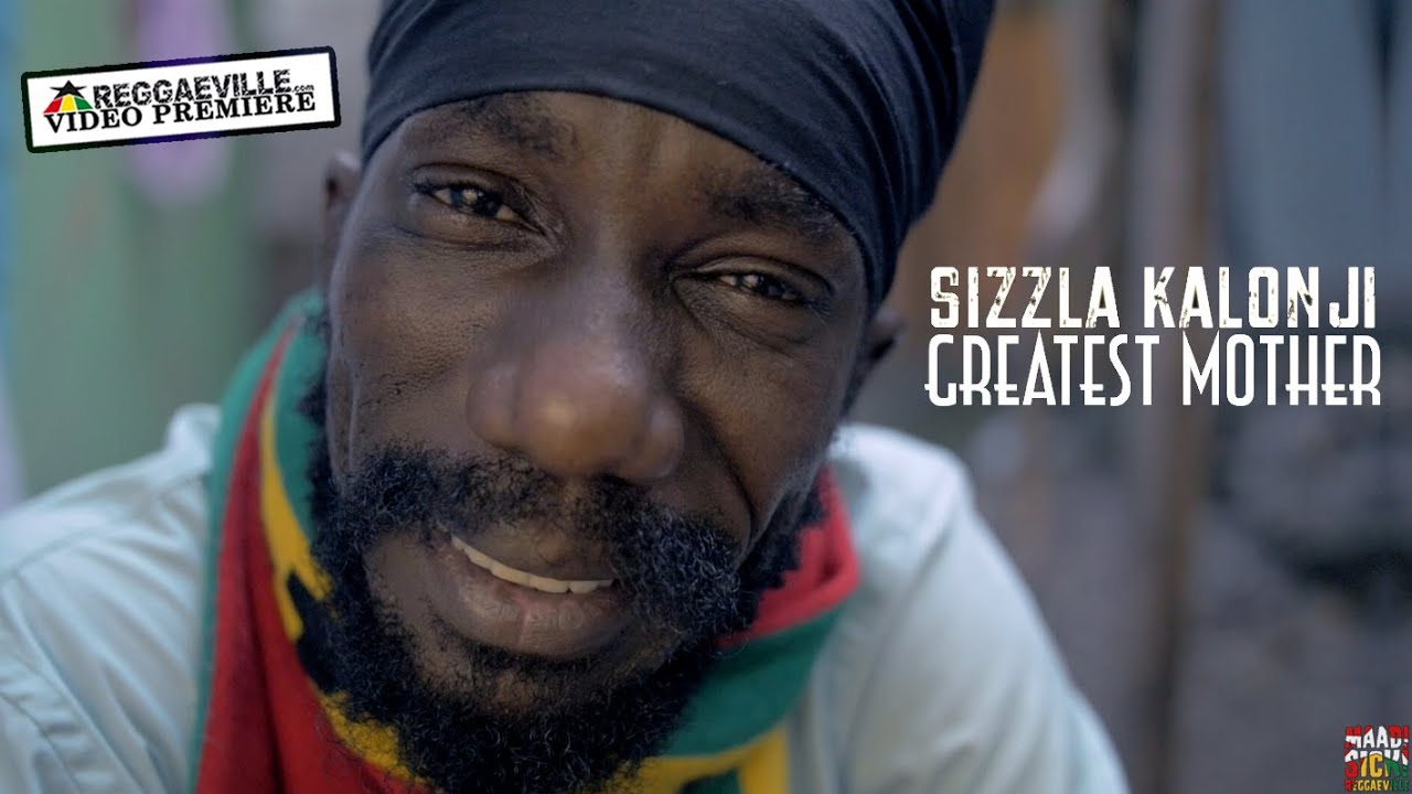 Sizzla Kalonji - Greatest Mother [Official Video 2016]