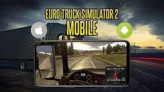 Euro Truck Simulator 2 Android - How to Download ETS2 Android (Android APK + iOS)