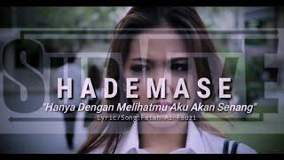 H A D E M A S E l From Mahakarya Fatah (Official Music Video + Lyric ) SURVIVE I 2010