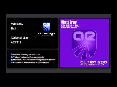 Matt Eray - Bali [Alter Ego Progressive]