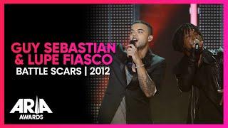 Guy Sebastian & Lupe Fiasco: Battle Scars | 2012 ARIA Awards