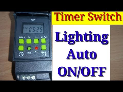 Timer Switch Automatic Working And Programming In Hindi By Sukhjit Singh