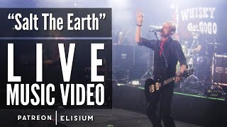 Salt The Earth (Live At The Whisky) | Elisium | Live Music Video by Elisium