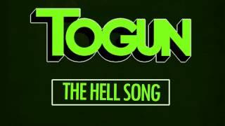 Togun - The Hell Song ft. Mat Parks (Free MP3)