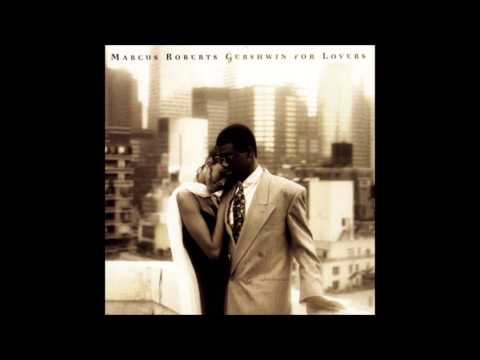 Gershwin For Lovers - Marcus Robert - Love Is Here To Say  -