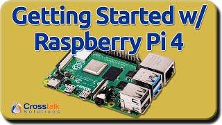 Raspberry Pi 4 Getting Started