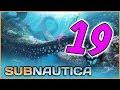 Subnautica | The Sea Treaders Path - Part 19