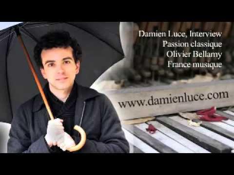 Interview de Damien Luce pour Passion classique -  Radio classique (Olivier Bellamy)