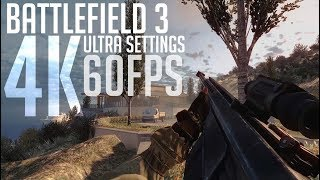 ULTRA SETTINGS IN 4K | Battlefield 3