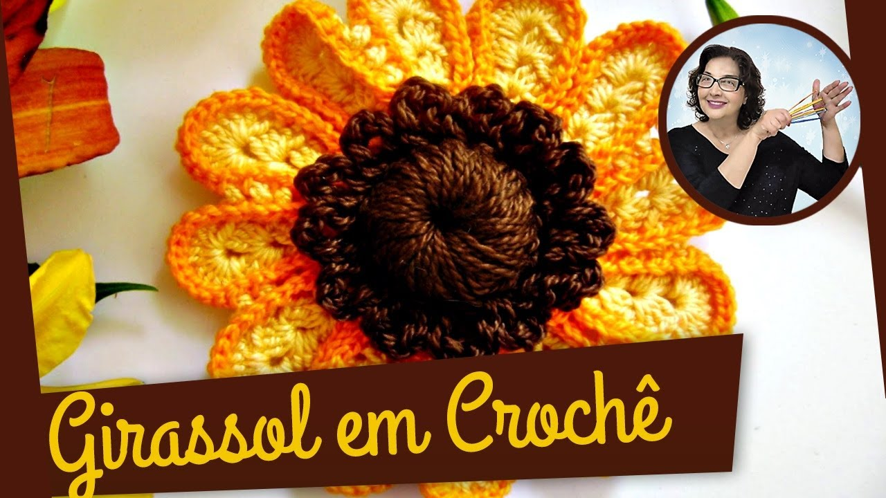 Flor Girassol Croch? - YouTube