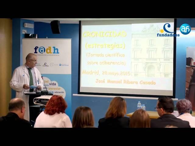 Jornada Científica sobre Adherencia. Mesa 3: Líneas generales sobre la Estrategia de Cronicidad
