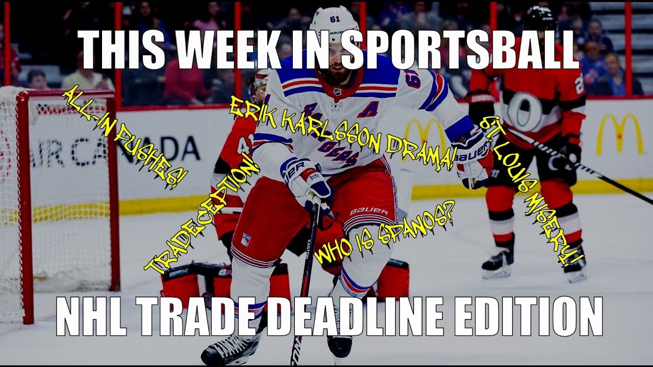 this-week-in-sportsball-nhl-trade-deadline-edition