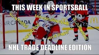 This Week in Sportsball: NHL Trade Deadline Edition