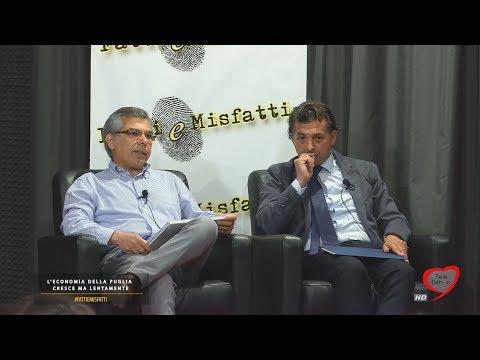 Fatti e Misfatti 2017-18 L'economia della Puglia cresce ma lentamente