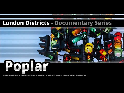 London Districts: Poplar (Documentary)