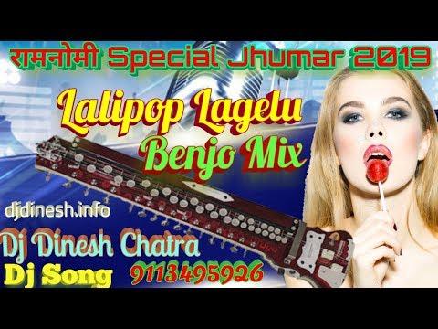 Lolipop Lagelu Fully Original Benjo 2019 Mix By Dj Dinesh Chatra