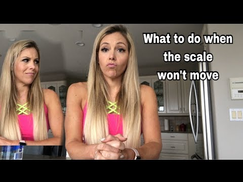 What to do when the scale doesn't move