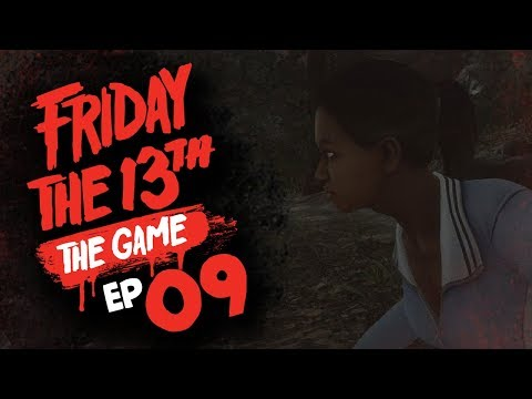 #9 Friday the 13th: The Game w/ TheKingNappy + Friends!